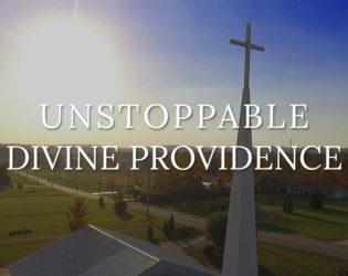Unstoppable Divine Providence