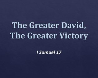 The Greater David, The Greater Victory