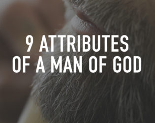 Men's Study: Nine Attributes of a Man