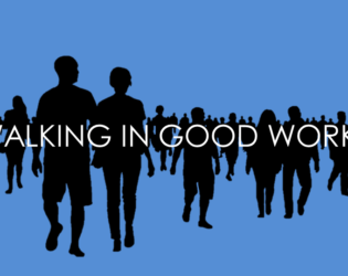 Walking in Good Works